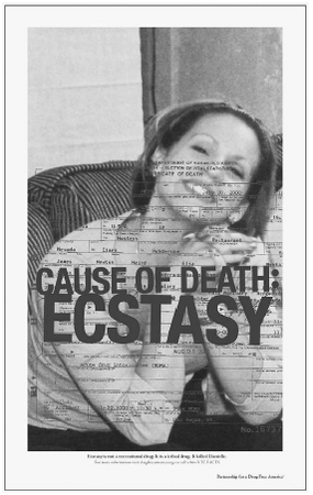 As part of its campaign against drug use, the Partnership for a Drug-Free America told the story of Danielle, a young woman who died after using ecstasy. Here, her picture is superimposed with her death certificate. According to the coroner, th