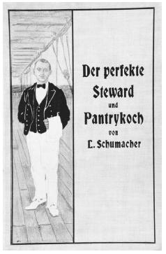 "L. Schumacher's handbook for the ""perfect"" steward and pantry cook was published in Hamburg, Germany, in 1914. It includes many recipes for salads and mixed drinks and was intended for use on passenger ships between Germany and the United States. ROUGHWOOD COLLECTION."