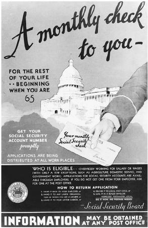 An advertisement for Social Security, created by the Social Security Board, 1935. (LIBRARY OF CONGRESS, PRINTS AND PHOTOGRAPHS DIVISION)
