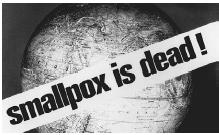 The World Health Organization announced the eradication of smallpox in 1977. (AP/World Wide Photos)