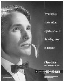 This antismoking advertisement warning men of possible unexpected health risks was published by the California Department of Health. (California Department of Health Services)